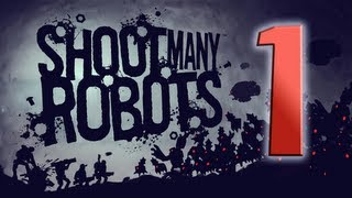 Mindcrack plays Shoot Many Robots - EP01 - So Many Robots