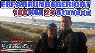 Dein OSTSEEWEG 2016: 100 km, 24 Stunden, zu Fuß - Erfahrungsbericht [deutsch]