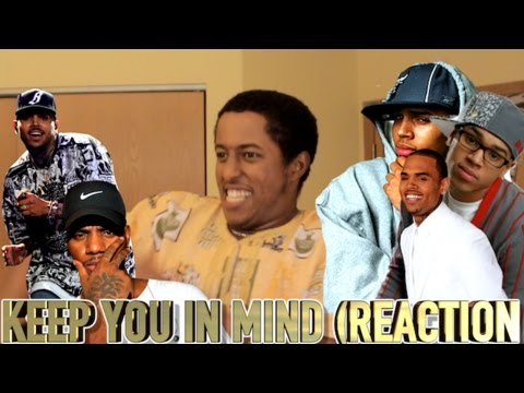CHRIS BROWN FT BRYSON TILLER - KEEP YOU IN MIND (REACTION)