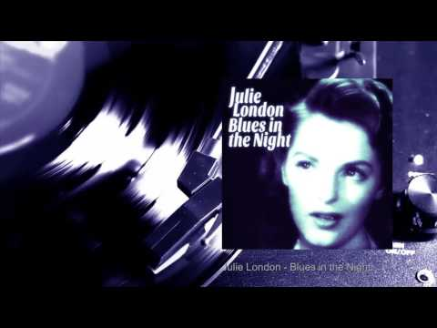 Julie London - Blues in the Night (Full Album) Mp3