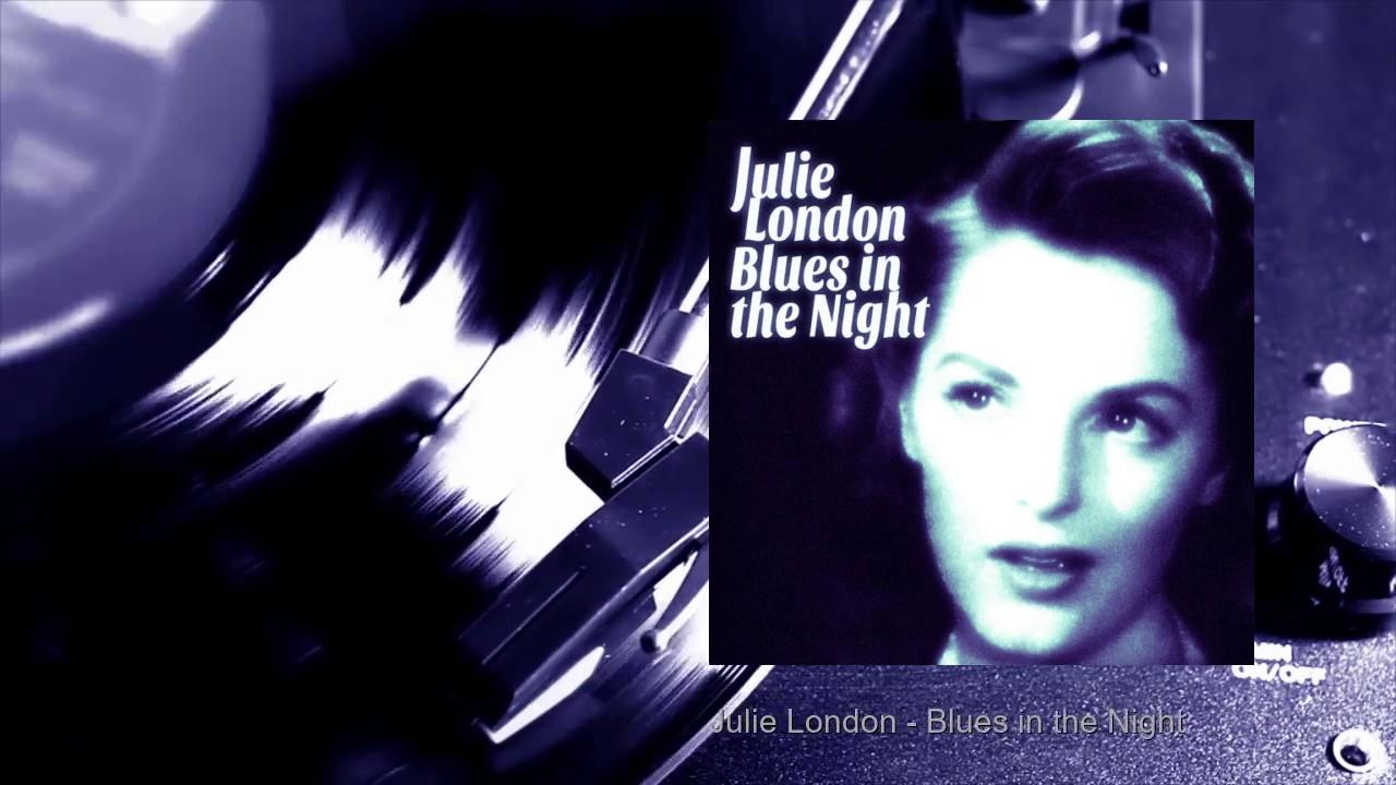 Julie London - Blues in the Night (Full Album)