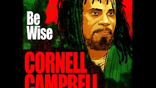 Heartical Label : Cornell Campbell - Be Wise (Assault Riddim by BDF)