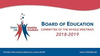 CUSD200: Board of Education Meeting: Committee of the Whole, September 26, 2018