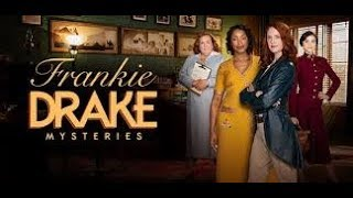 Female Empowerment – Janette's I'm Every Woman! TV Meets The Cast Of Frankie Drake Mysteries