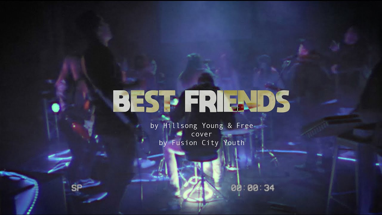 Best friends | Hillsong Young & Free (Cover by Fusion City Youth)