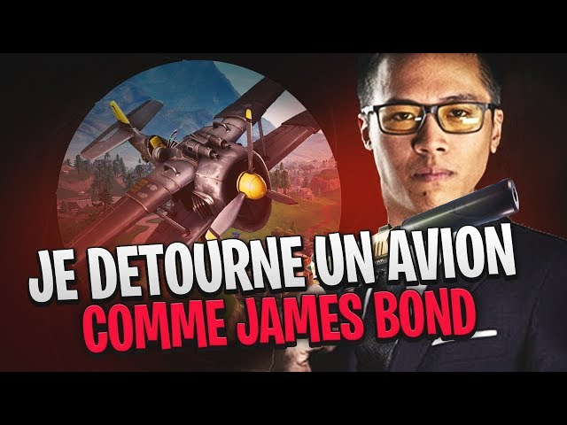JE DETOURNE UN AVION COMME JAMES BOND SUR FORTNITE