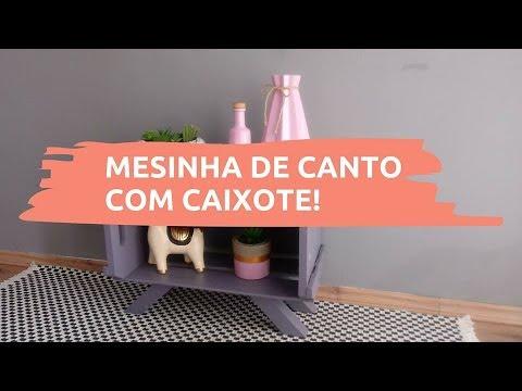 Diy: MESA DE CANTO FEITA COM CAIXOTE | Carla Oliveira