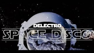 Delectro @SPACE DISCO (Electro /Italo Disco) 21.02.2017.