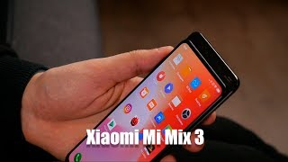 Быстрый обзор Xiaomi Mi Mix 3