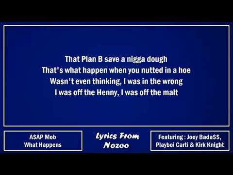 A$AP Mob - What Happens (Lyrics) Ft. Playboi Carti, A$AP Ferg, A$AP Rocky, Joey Bada$$