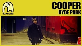 COOPER - Hyde Park [Official]