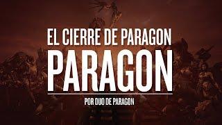 HASTA SIEMPRE, PARAGON.