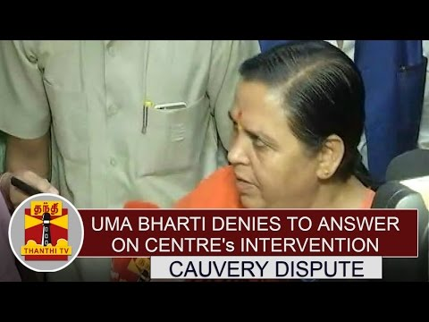 Uma Bharti Denies to answer on Centre's Intervention in Cauvery Issue | Thanthi TV