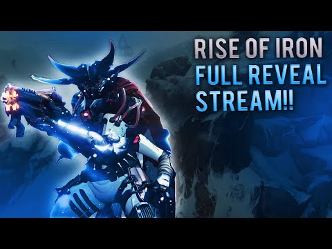 Bungie - Rise of Iron FULL Twitch Stream. Destiny's New Expansion. Fall 2016 New DLC Details.