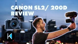 Canon SL2/ 200D Review! EVERYTHING YOU NEED TO KNOW!