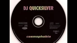 DJ Quicksilver - Cosmophobia (C.J. Mix)
