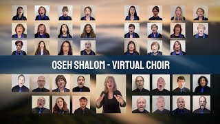Oseh Shalom - Virtual Choir - Los Angeles Jewish Community Chorale March 2021