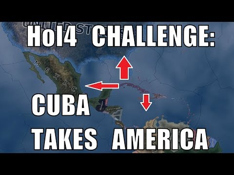 Hearts of Iron 4 Challenge: Cuba Takes America