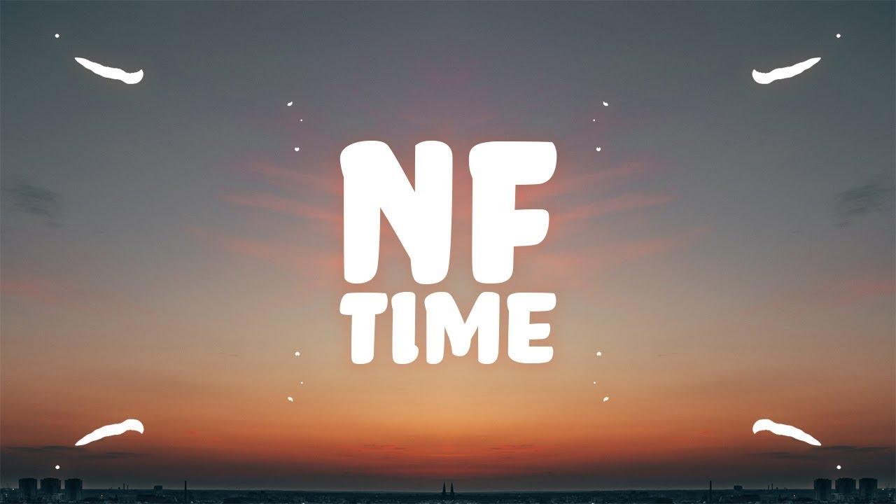 Nf Time Lyrics Youtube