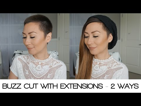 EXTENSIONS WITH A BUZZ CUT 2 DIFFERENT WAYS