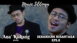 Download #SENANDUNGNUSANTARA Eps.6 Mario Silitonga - Ana' Kukang