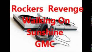 Rockers  Revenge    Walking On Sunshine