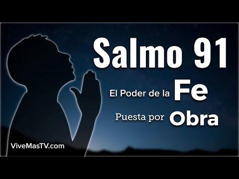 Salmo 91   El Poder de la Fe puesta por Obra