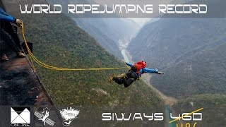 World Ropejumping Record. Project Siways 460 | 486m