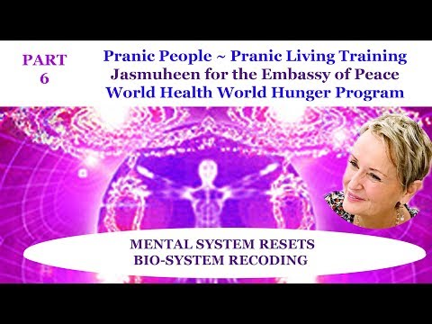 PRANIC People - part 6 - Mindsets and Recoding the bio-system with Jasmuheen 2017