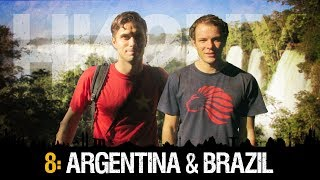 HK2NY Ep 8: Backpacking in Argentina & Brazil