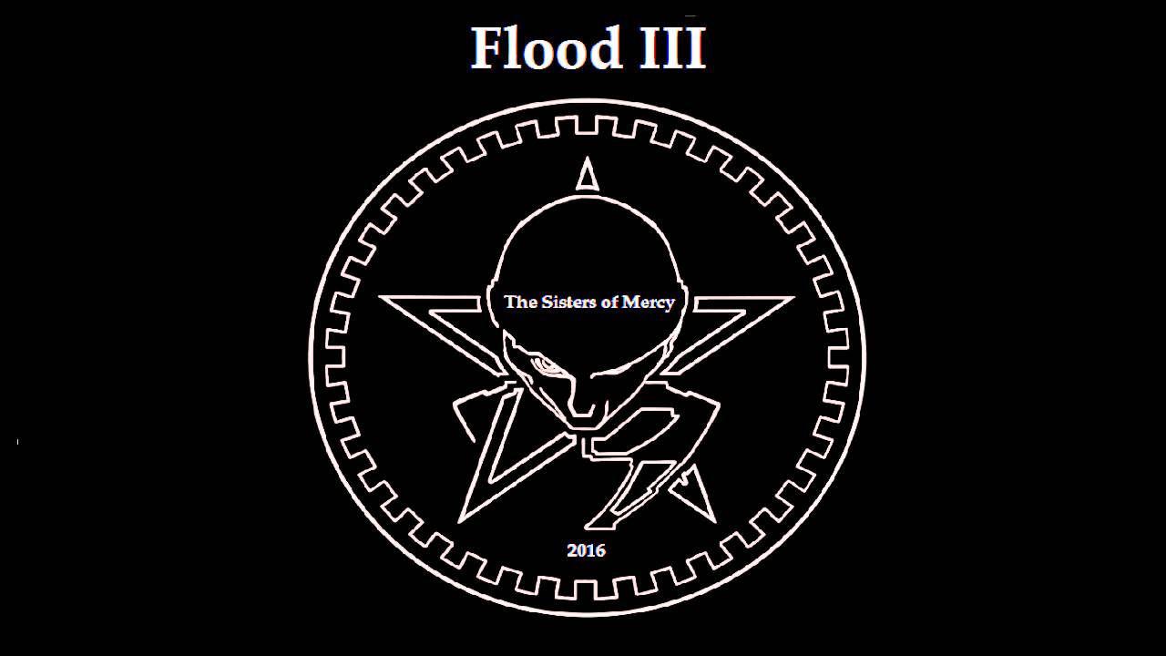 The Sisters Of Mercy Flood Iii 2016 Youtube