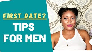 6 First Date Tips For Men   6 Amazing Dating Tips You Must Know ( Dating Tips For Men)
