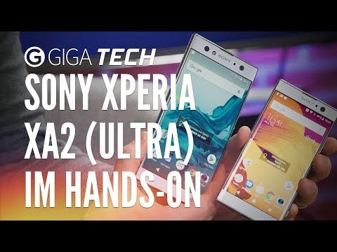 Sony Xperia XA2 & XA2 Ultra im Hands-On (deutsch) - GIGA.DE