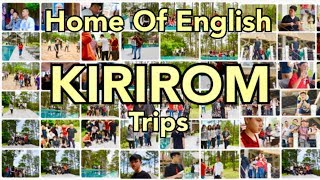 Trips to Kirirom | Home Of English