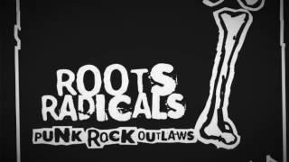 Roots radicals - Broken system