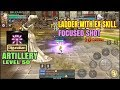 Artillery Ladder with EX skill Focused Shot! - Dragon Nest M SEA