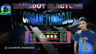 NONSTOP DANGDUT ORGAN TUNGGAL 2019