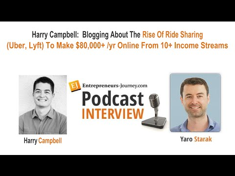 Harry Campbell: Blogging About The Rise Of Ride Sharing (Uber, Lyft) To Make $80K/Yr Online Video