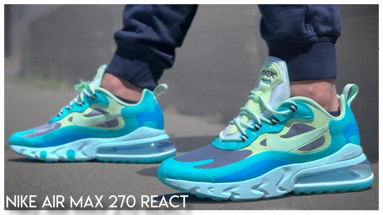 Nike Air Max 270 React Hyper Jade Youtube
