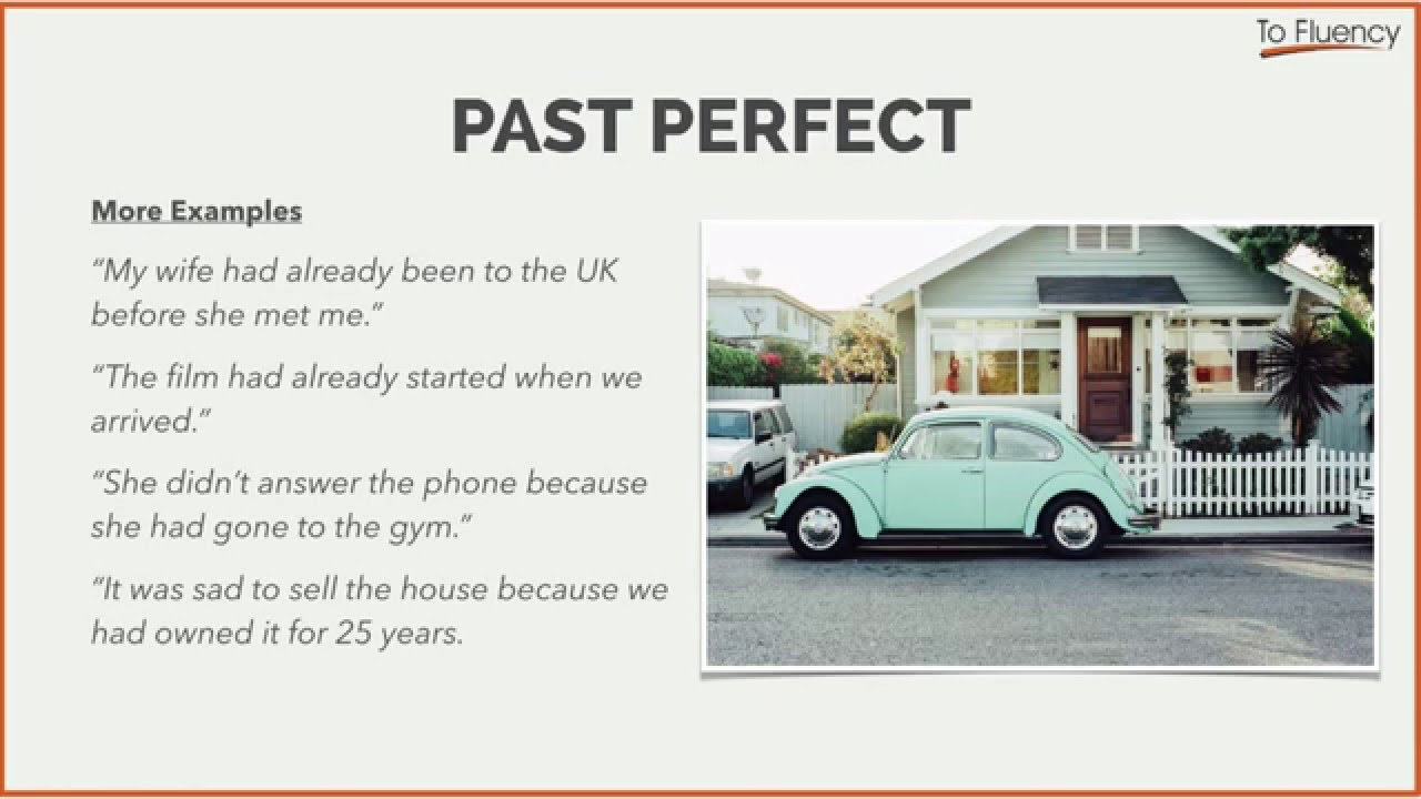 Examples Of The Past Perfect In English Youtube
