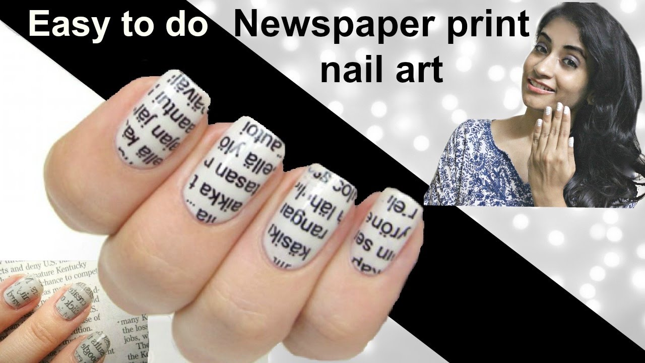 Easy to do Newspaper Print Nail Art Tutorial - YouTube