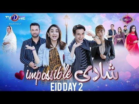 Shaadi Impossible   TeleFilm   Eid Day 2   TV One