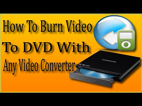 Any Video Converter How To Use | How To Burn Video To DVD With Any Video Converter