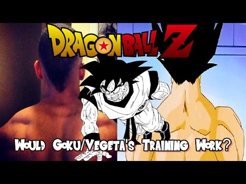 Would Goku and Vegeta's Training Work in Real Life?