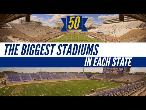 The Biggest Stadiums In Each US State