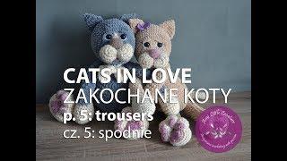 Amigurumi crochet CATS IN LOVE - part 5 | ZAKOCHANE KOTY na szydełku - część 5