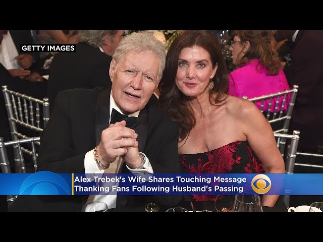 Alex Trebek\'s Wife Shares Touching Message Thanking Fans Following Husband\'s Passing