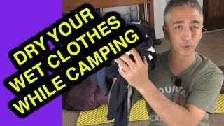 How to Dry Dąmp Clothes While Backpacking or Climbing for Camping: Part 1 - The Technique