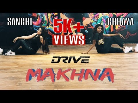 Makhna   Sushant Singh, Jacqueline   Tanishk Bagchi, Asees Kaur   Dance Cover By  Chhaya & Sanchi