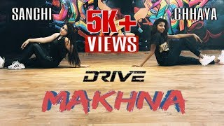 Makhna | Sushant Singh, Jacqueline | Tanishk Bagchi, Asees Kaur | Dance Cover By  Chhaya & Sanchi